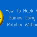 How To Hack Android Games Using Lucky Patcher?