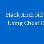 How To Hack Android Games Using Cheat Engine?