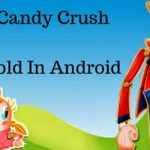 How To Hack Candy Crush Saga Gold In Android Using Lucky Patcher?
