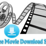 Top Best Free Movie Download Websites 2017 To Download Full Length Movies