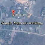 "How to Fix ""Google Maps is Not Working"" Error Problem on Android and iPhone"