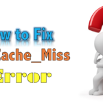 How to Fix Err_Cache_Miss Error on Google Chrome