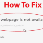 How To Fix ERR_SPDY_PROTOCOL_ERROR in Google Chrome