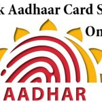 How to Check Aadhar Card Status Online by Name and UIDAI Enrolment Number