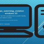 Bluescreen Error: dpc_watchdog_violation Windows 10 Fix 2019  [Updated 2019]