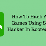 How To download & Hack Android Games Using SB Game Hacker