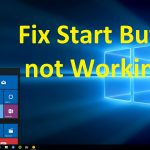 10 Smart Way To Fix Windows 10 Start Button Not Working Error