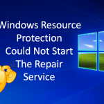 Solve: Windows Resource Protection Could Not Start The Repair Service