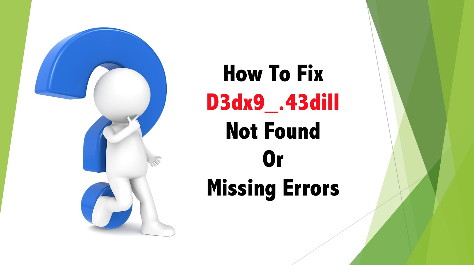 How To Fix D3dx9_43 dll Not Found or Missing Errors On Windows