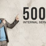 How To Fix a 500 Internal Server Error Wordpress (With Video)