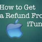 How To Get a Refund From iTunes Apple App Store