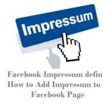 Facebook Impressum definition: How to Add Impressum to Your Facebook Page
