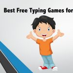 Best Free Cool Typing Games for Kids 2018 To Increase Their Typing Speed & Accuracy