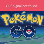 What To Do When Pokemon Go GPS Signal Not Found