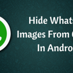 Hide Whatsapp Images From Gallery In Android